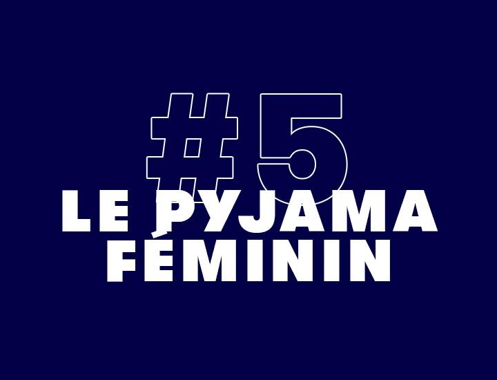 Le Pyjama Féminin
